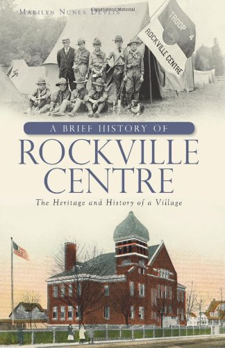 Download A Brief History of Rockville Centre: The History and Heritage of a Village ebook