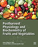 img - for Postharvest Physiology and Biochemistry of Fruits and Vegetables book / textbook / text book