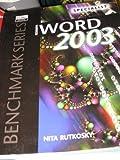 Microsoft Word 2003 : Specialist Certification, Rutkosky, Nita H., 0763820644
