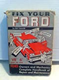 img - for Fix Your Ford by Bill Toboldt book / textbook / text book