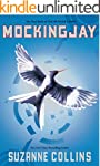 Mockingjay (Hunger Games Trilogy, Boo...