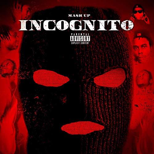 Incognito [Explicit]