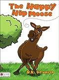 The Happy Hip Moose, D. R. Brunish, 1606043005