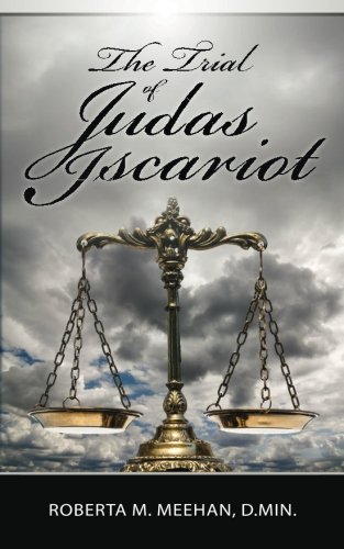 The Trial of Judas Iscariot
