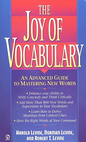 The Joy of Vocabulary: An Advanced Guide to Mastering New Words