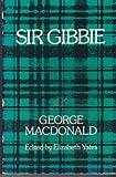 Sir Gibbie, George MacDonald, 080520637X