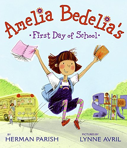 Amelia Bedelia's First Day of School pdf epub