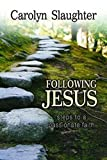 img - for Following Jesus: Steps to a Passionate Faith book / textbook / text book