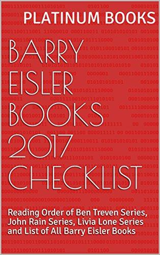Barry Eisler Books 2017 Checklist: Reading Order of Ben Treven Series, John Rain Series, Livia Lone Series and List of All Barry Eisler Books