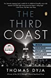 The Third Coast, Thomas Dyja, 0143125095