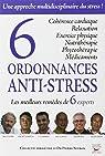 6 ordonnances anti-stress : Les meilleurs remèdes de 6 experts par Setbon