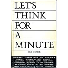 Let's Think For A Minute