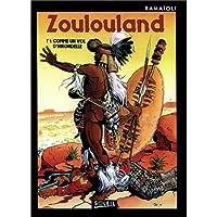 ZOULOULAND T01 : COMME UN VOL D'HIRONDELLE