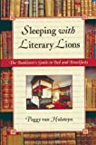Sleeping with Literary Lions, Peggy Van Hulsteyn, 1555913199