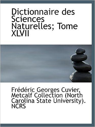 Lire en ligne Dictionnaire des Sciences Naturelles; Tome XLVII pdf