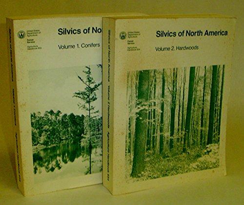 Silvics of North America Agriculture Handbooks : Volume 1. Conifers & Volume 2. Hardwoods