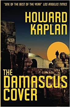 Book The Damascus Cover (The Jerusalem Spy Series Book 1) by Kaplan, Howard(August 8, 2014)