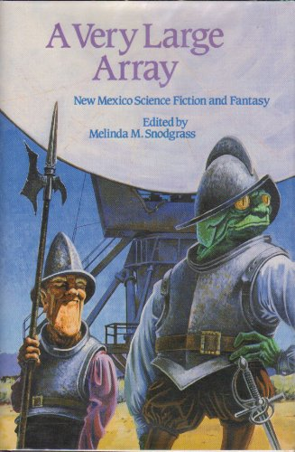 A Very Large Array: New Mexico Science Fiction and Fantasy