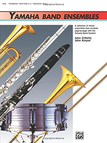 Yamaha Band Ensembles, Book 1: Trombone, Baritone B.C., Bassoon (Yamaha Band Method)
