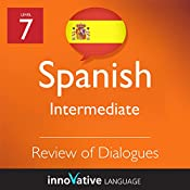 Review of Intermediate Dialogues (Spanish): Intermediate Spanish #22 |  Innovative Language Learning