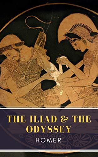 The Iliad The Odyssey Kindle Edition By Homer Mybooks Classics