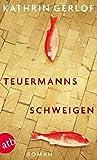 Teuermanns Schweigen: Roman