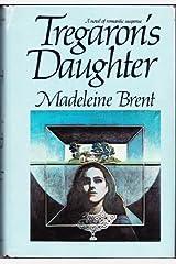 Tregaron's Daughter Hardcover