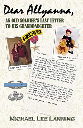 - Dear Allyanna: An Old Soldier's Last Letter To His Granddaughter