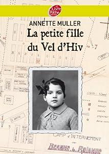"""Afficher """"La petite fille du Vel' d'hiv"""""""
