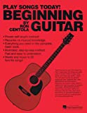 Beginning Guitar, Ron Centola, 0984824456