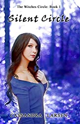 Silent Circle: The Witches Circle Book 1