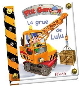 """Afficher """"La Grue de Lulu"""""""