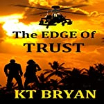 The EDGE of Trust:: Team EDGE | K. T. Bryan