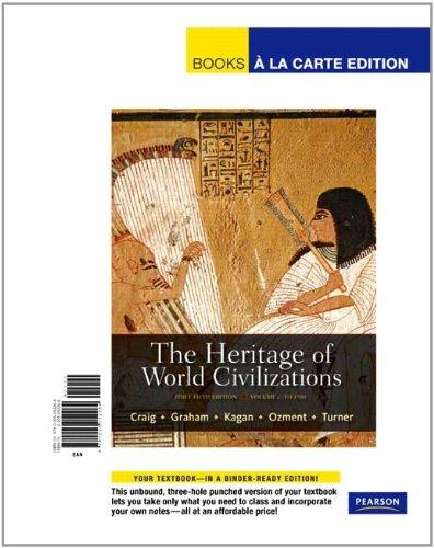 The Heritage of World Civilizations, Volume 1: Brief Edition, Books a la Carte Edition (5th Edition)
