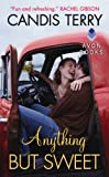 Anything But Sweet (Sweet, Texas Book 1)
