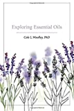 Exploring Essential Oils
