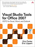 Visual Studio Tools for Office 2007: VSTO for Excel, Word, and Outlook: VSTO for Excel, Word, Outlook, and InfoPath (Microsoft .Net Development)