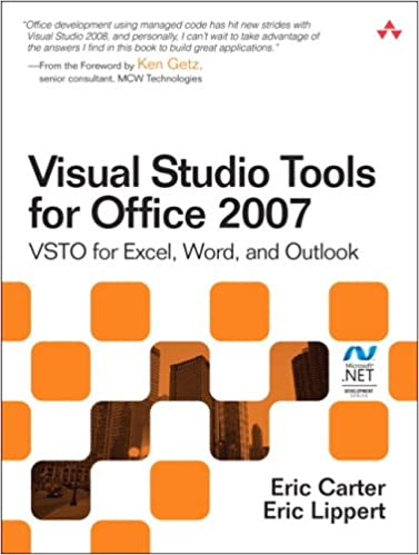 Visual Studio Tools for Office 2007: VSTO for Excel, Word, and Outlook: VSTO for Excel, Word, Outlook, and InfoPath Microsoft .Net Development Pack of 2 Microsoft Windows Development Series: Amazon.es: Carter, Eric,