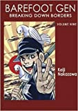 img - for Barefoot Gen, Vol. 9: Breaking Down Borders book / textbook / text book