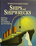 Ships and Shipwrecks, Steven Blackman, 0531142787