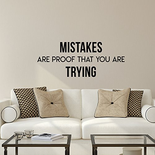 Vinyl Wall Art Decal Inspirational Life Quotes - Mistakes are Proof That You are Trying - 12 x 30 Decoration Vinyl Sticker - Motivational Wall Art Decals - Office Peel and Stick Wall Decor