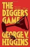 The Digger's Game, George V. Higgins, 0307947262