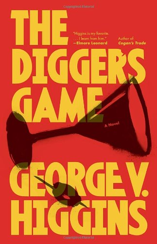 The Diggers Game by George V. Higgins