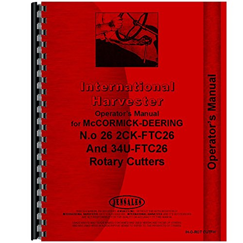New International Harvester 2 Point Fast Hitch Rotary Cutter Operators Manual (Rotary Cutter Operators Manual)