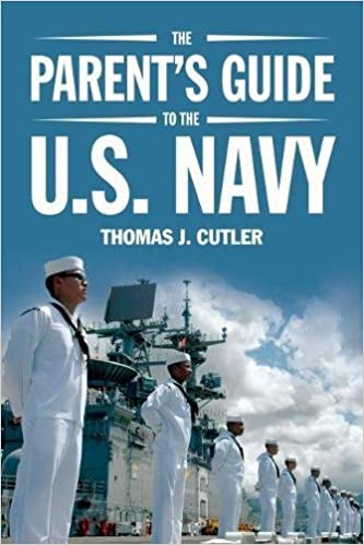 The Parent's Guide to the U S  Navy: Thomas J  Cutler: 9781682471753