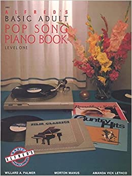 Alfred's Basic Adult Piano Course Pop Song Book, Bk 1