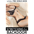 Stretching her Backdoor - Volume 1
