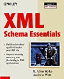 XML Schema Essentials, Andrew Watt and R. Allen Wyke, 0471412597