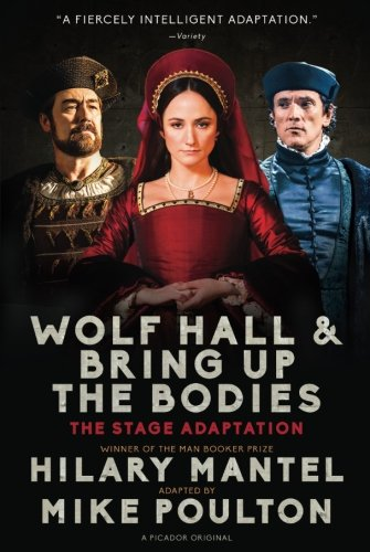 Wolf Hall & Bring Up the Bodies: The Stage Adaptation (Best Director Winner For Reds)