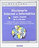 Diccionario Internet and Informatica Ingles/Espanol, Charles W. Berry and William H. Hawn, 8449420784